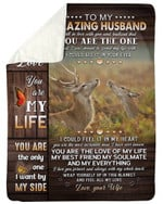 Gift For Husband Deer You Are The Love Of My Life Fleece Blanket Sherpa Blanket