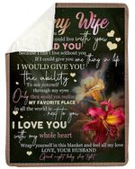 Gift For Wife Give You The Ability To See Yourself Fleece Blanket Sherpa Blanket