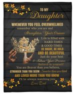 Dad Gift For Daughter Crown Life Is Filled With Hard Times And Good Times Fleece Blanket Sherpa Blanket