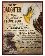 Never Forget That I Love You Eagle Dad Gift For Daughter Fleece Blanket Sherpa Blanket