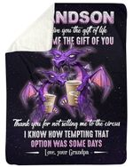Purple Grumpy Old Dragon Gift For Grandson Life Gave Me The Gift Of You Sherpa Blanket