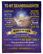 Best Gift For Graddaughter I'll Always Be There To Support You Fleece Blanket