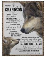 To Amazing Grandson Laugh Love Live Follow Your Dreams Fleece Blanket