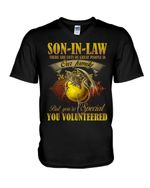 Gift For Son In Law Dragon You Volunteered Guys V-Neck