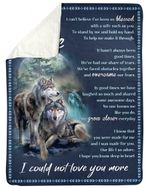 I Could Not Love You More Wolf Fleece Blanket Gift For Husband Sherpa Blanket