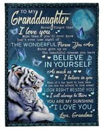 The Wonderful Person You Are Grandma Gift For Granddaughter Tigers Fleece Blanket Sherpa Blanket