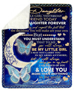 Moon Always Proud Of You Blue Butterflies Fleece Blanket Papa Gift For Daughter Sherpa Blanket