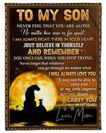 Never Feel That You Are Alone Mom Gift For Mama Fleece Blanket Full Moon Fleece Blanket