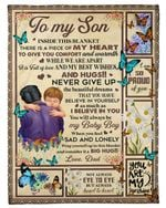 Inside Blanket Is Piece Of Heart Mom Gift For Son Fleece Blanket Fleece Blanket