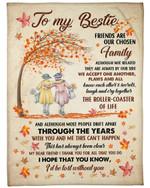 Gift For Bestie Friends Are Our Chosen Family Fleece Blanket Fleece Blanket
