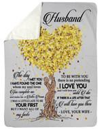 Loving Tree Gift For Husband I Will Love You Until I Die Fleece Blanket Sherpa Blanket