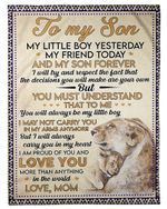 Mom Gift For Son You Must Understand That To Me Fleece Blanket Sherpa Blanket