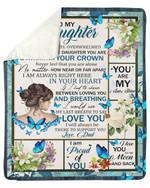 Whenever You Feel Overwhelmed Blue Butterflies Fleece Blanket Gift For Daughter Sherpa Blanket