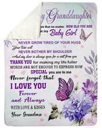 You Are My Baby Girl Grandma Gift For Granddaughter Fleece Blanket Sherpa Blanket