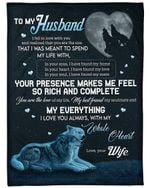 Heart Moon Wolf Gift For Husband You Are My Everything Fleece Blanket Sherpa Blanket