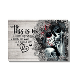 This Is Us A Little Bit Crazy Skull Gift For Girlfriend Matte Canvas