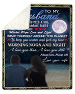 Wife Gift For Husband Keep You Warm And Feel My Love Fleece Blanket Sherpa Blanket