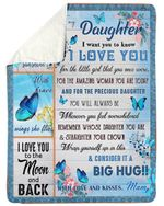 Love You For The Little Girl That You Were Fleece Blanket Mam Gift For Daughter Sherpa Blanket