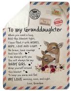 I Am Always With You Letter Grandma Gift For Granddaughter Fleece Blanket Sherpa Blanket
