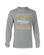 Just Another Beer Drinker With A Muscle Car Problem Gifts For Muscle Car Lovers Unisex Long Sleeve