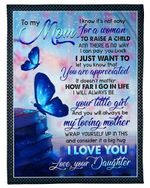 Special Gift For Mom From Daughter You Are Appreciated Fleece Blanket
