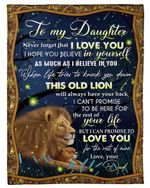 Lion Dad To Daughter This Old Lion Will Always Have Your Back Fleece Blanket