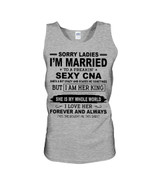 I'm Married To A Freaking Sexy CNA Gift For Husband Unisex Tank Top