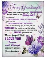 Butterflies Flower Garden Fleece Blanket Grandma Gift For Granddaughter Never Grow Tired Of Your Hugs Fleece Blanket