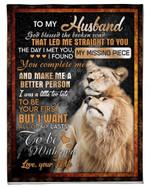 Wife Gift For Husband You Complete Me Lion Fleece Blanket Fleece Blanket