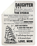 You Can't Change The Wind Fleece Blanket Mama Gift For Daughter Sherpa Blanket