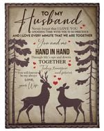 Deer Gift For Husband Hand In Hand You And Me Fleece Blanket Fleece Blanket