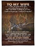 The One I Want To Spend My Life With Deer Fleece Blanket Gift For Wife Fleece Blanket