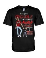 If We Get In Trouble Nephew Gift For Auntie Guys V-Neck