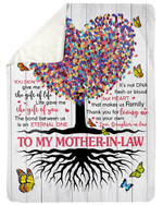 To Mother In Law Tree Of Life You Are The Gift Of Life Sherpa Blanket