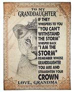 Lion King I Am The Storm Grandma Gift For Granddaughter Fleece Blanket Sherpa Blanket