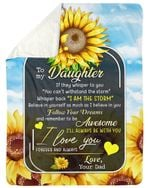 Lovely Gift For Daughter I Am The Storm You Are My Sunshine Sherpa Blanket