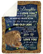 Lion Dad To Daughter This Old Lion Will Always Have Your Back Sherpa Blanket