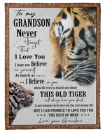 This Old Tiger Will Always Have Your Back For Grandson Fleece Blanket