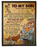 You Will Always Be My Baby Boy Dad Gift For Son Fleece Blanket