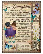 Inside Blanket Is Piece Of Heart Dad Gift For Daughter Butterflies Fleece Blanket Sherpa Blanket