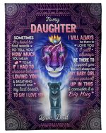 Special Gift For Daughter I Will Always Be There To Love You Fleece Blanket
