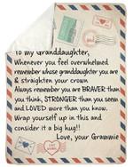 Best Gift For Granddaughter Consider It A Big Hug Sherpa Blanket