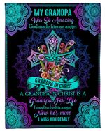 Colla Lily Gift For Angel Grandpa A Grandpa In Christ Is A Grandpa Fleece Blanket
