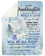 Cute Elephant Grandma Gift For Granddaughter I Filled This Blanket With Hugs And Love For You To Hold Sherpa Blanket