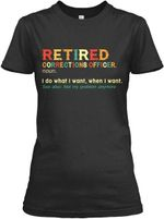 Retired Correctional Officer Special Custom Design For Personalized Job Gift Ladies Tee