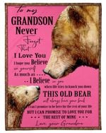 Grandma Gift For Grandson This Old Bear Will Have Your Back Fleece Blanket