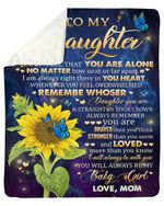 Never Feel That You Are Alone Sunflower Fireflies Mom Gift For Daughter Sherpa Blanket