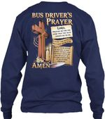 Bus Driver's Prayer Gift Prepare Me For The Work That You Have Chosen Me To Do Unisex Long Sleeve