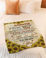 Sunflowers Today Is A Good Day Have Great Day Mom To Daughter Gift For Daughter Fleece Blanket Fleece Blanket