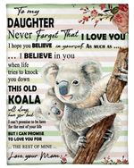 Koala Mom Gift For Daughter When Life Tries To Knock You Down Fleece Blanket